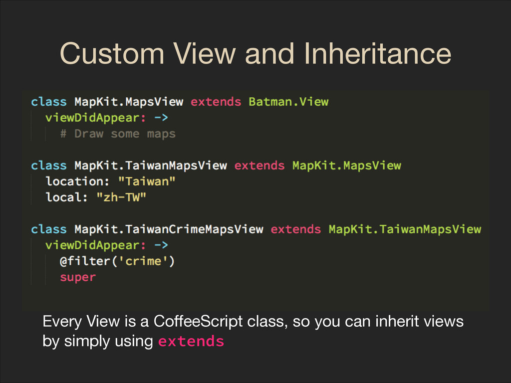 Custom View and Inheritance Every View is a Coff...