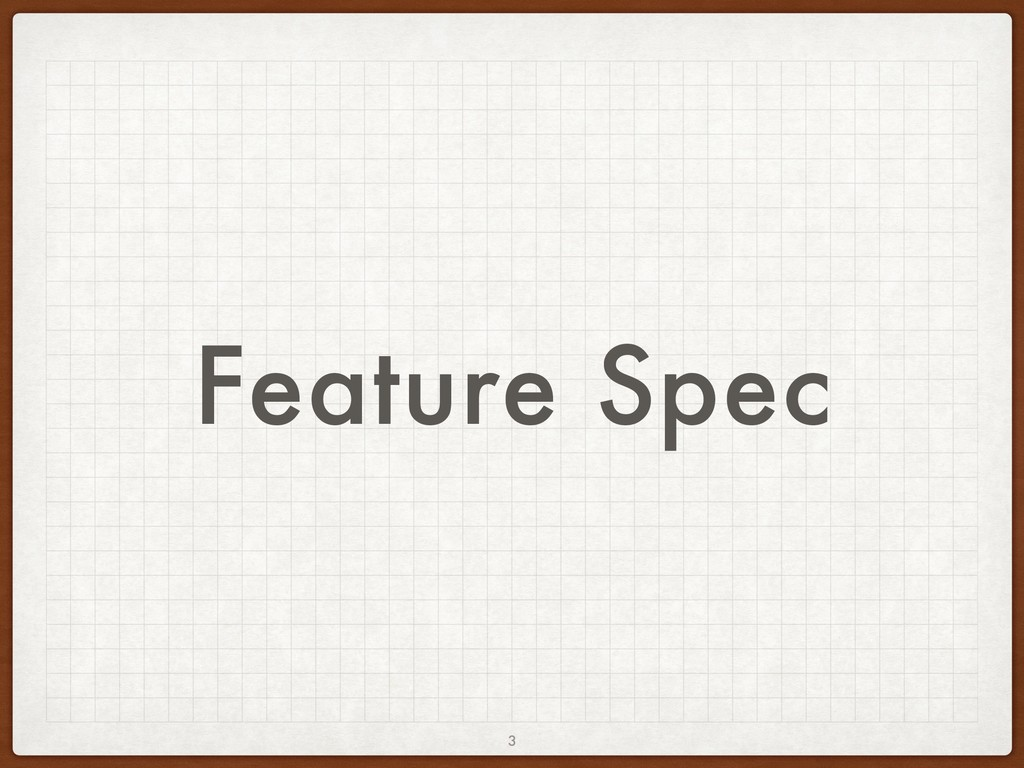 Feature Spec 3