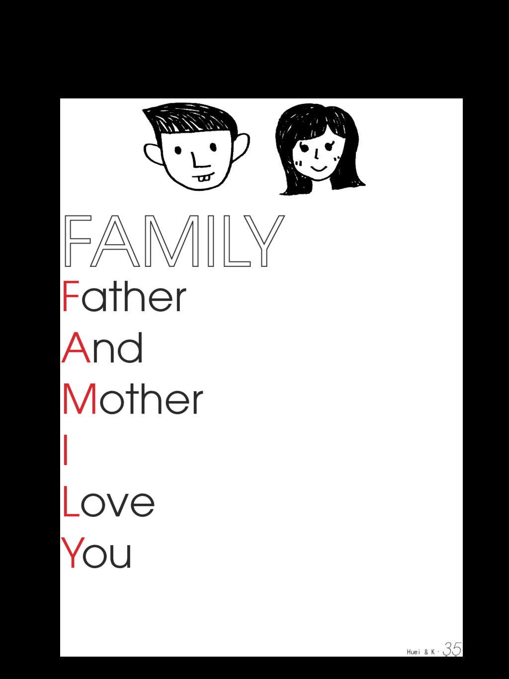Father And Mother I Love You Huei & K. 35