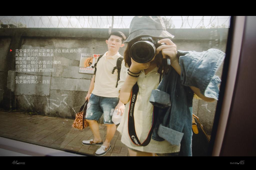 44.澤 & 隻 Huei & K. 45 喜愛攝影的他或許樂衷於在相處過程中 紀錄著共同的點...