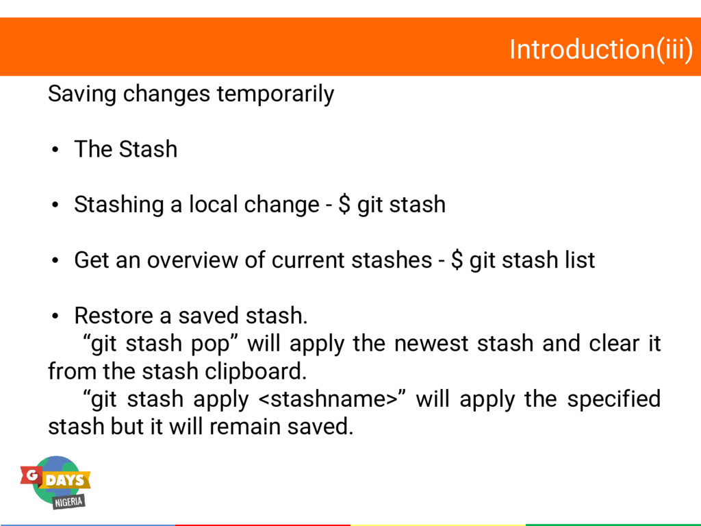 Introduction(iii) Saving changes temporarily • ...