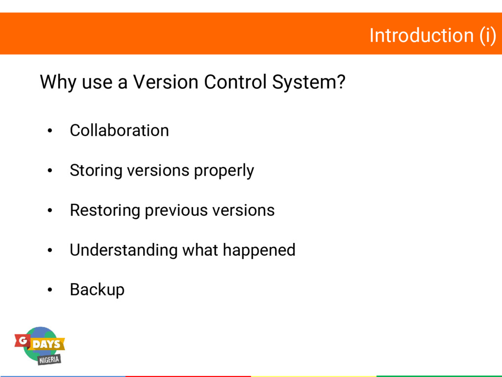 Introduction (i) Why use a Version Control Syst...