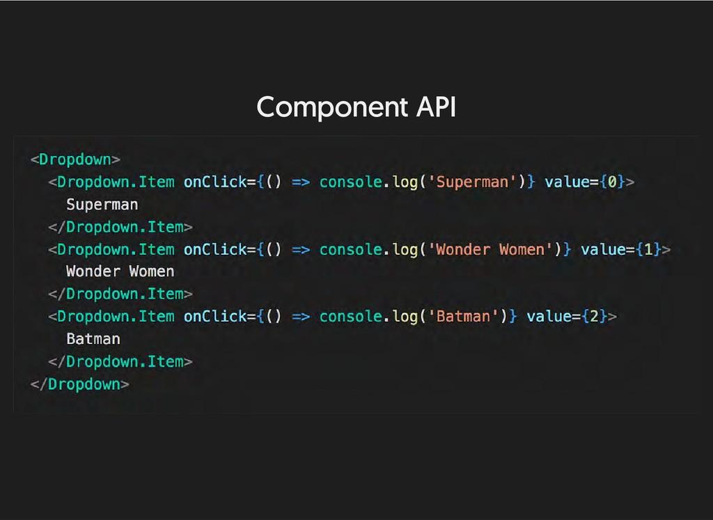 Component API