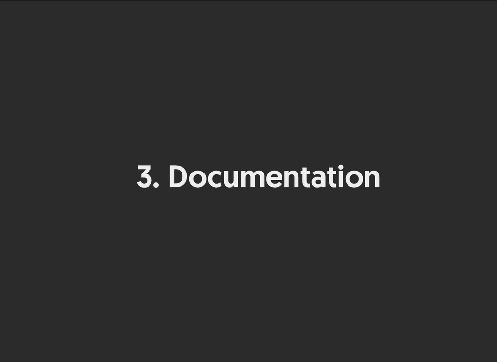 3. Documentation Documentation