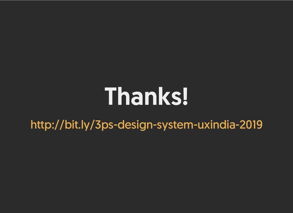 Thanks! Thanks! http://bit.ly/3ps-design-system...