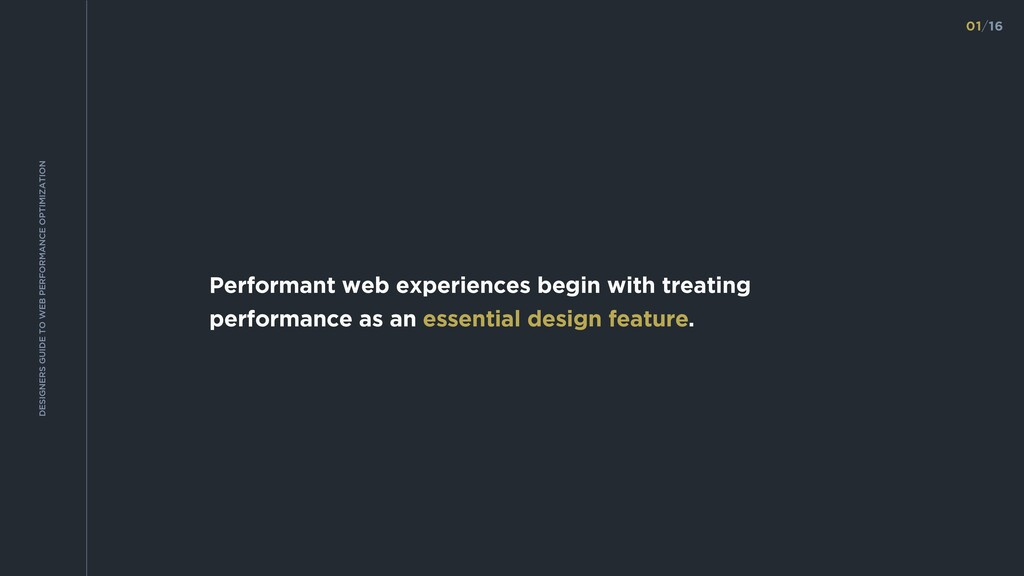 Performant web experiences begin with treating ...