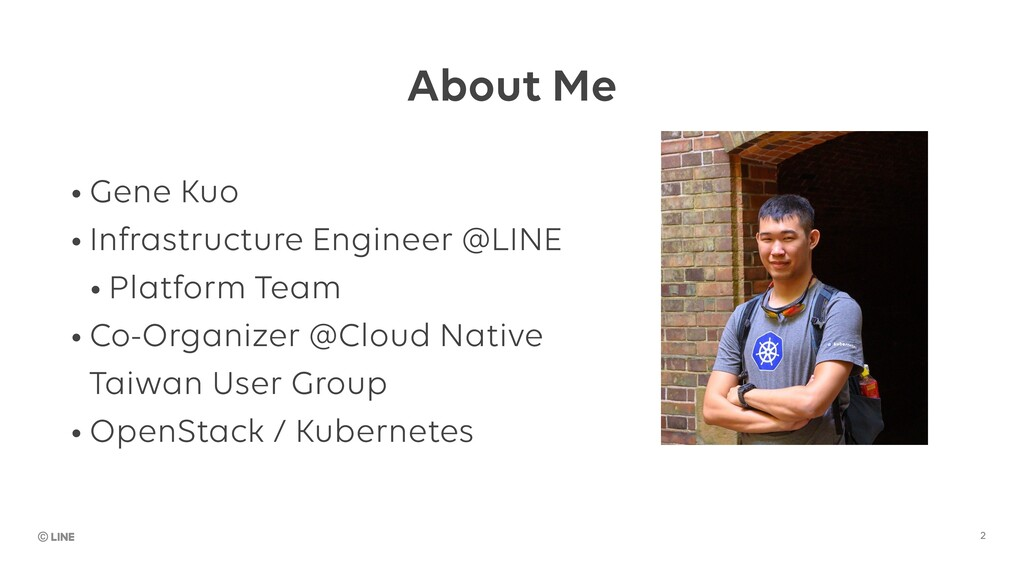 About Me • Gene Kuo • Infrastructure Engineer @...
