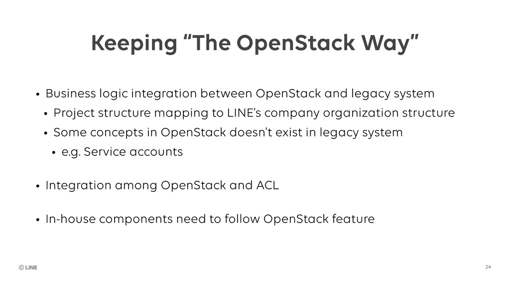 "Keeping ""The OpenStack Way"" • Business logic in..."