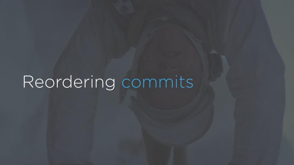 Reordering commits