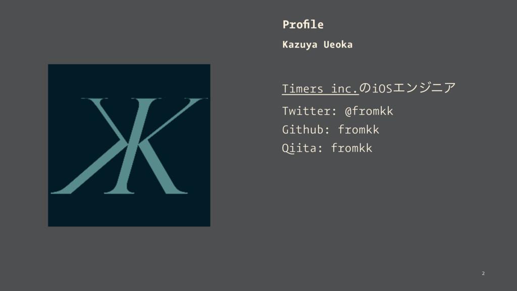 Profile Kazuya Ueoka Timers inc.ͷiOSΤϯδχΞ Twitte...