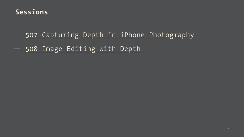 Sessions — 507 Capturing Depth in iPhone Photog...
