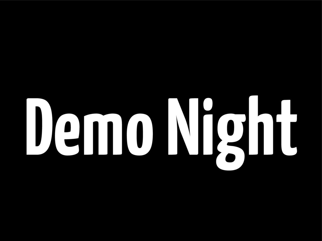 Demo Night