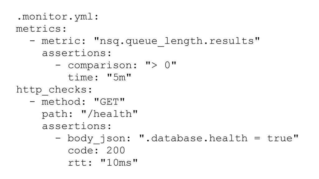 ".monitor.yml: metrics: - metric: ""nsq.queue_len..."
