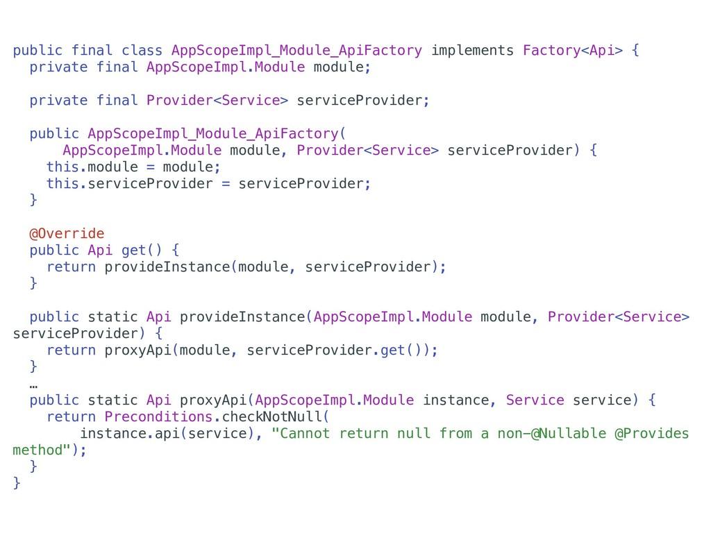public final class AppScopeImpl_Module_ApiFacto...