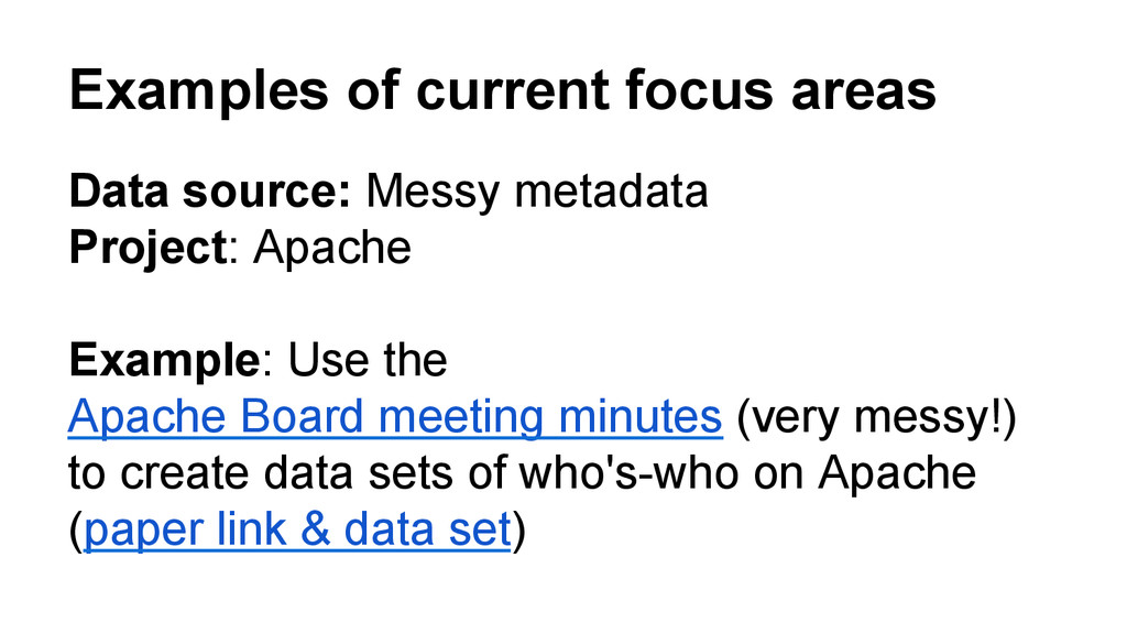Examples of current focus areas Data source: Me...