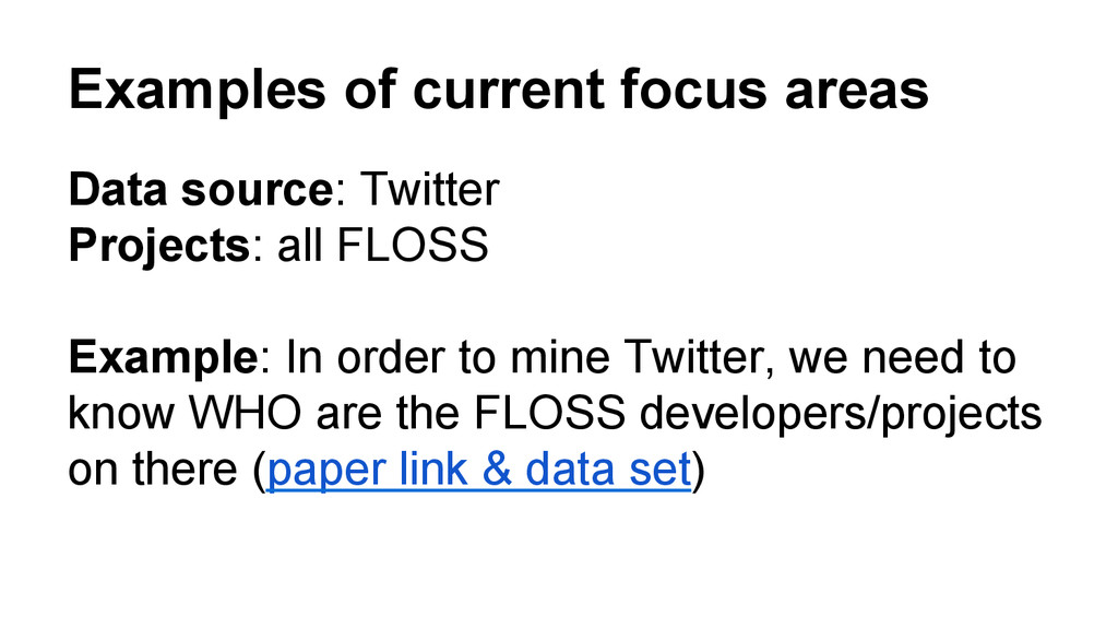 Examples of current focus areas Data source: Tw...
