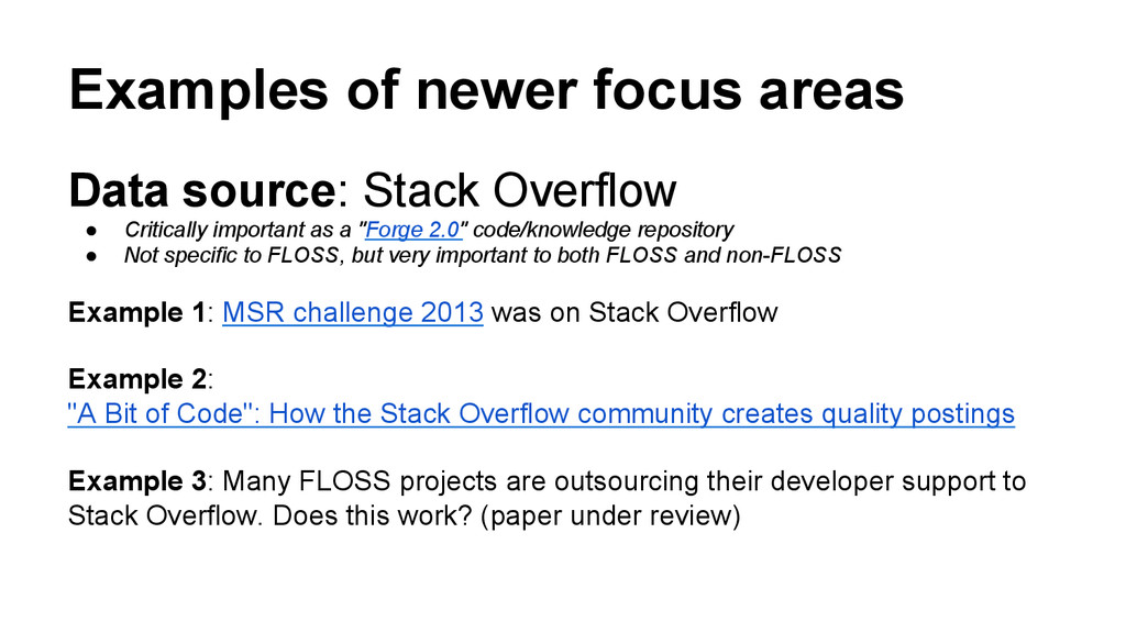 Examples of newer focus areas Data source: Stac...