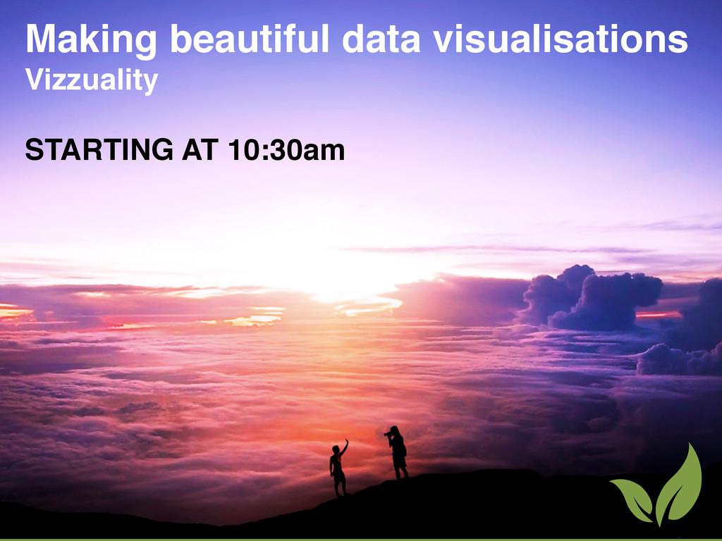 Making beautiful data visualisations Vizzuality...