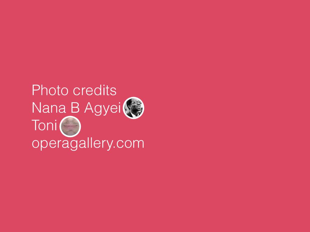 Photo credits Nana B Agyei Toni operagallery.com