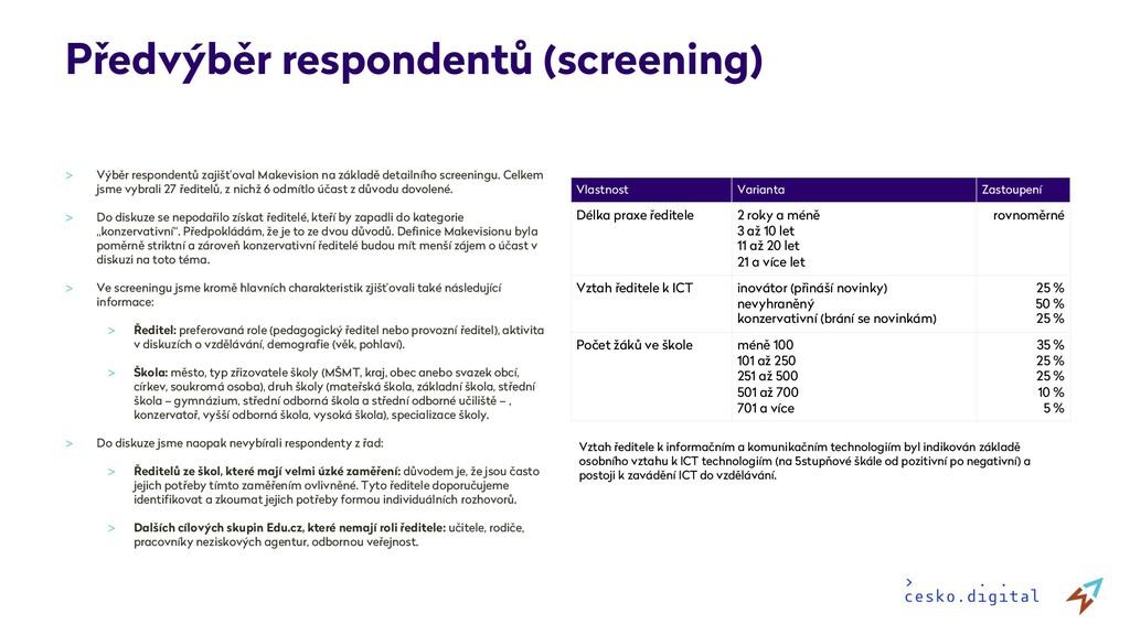 Předvýběr respondentů (screening) > Výběr respo...