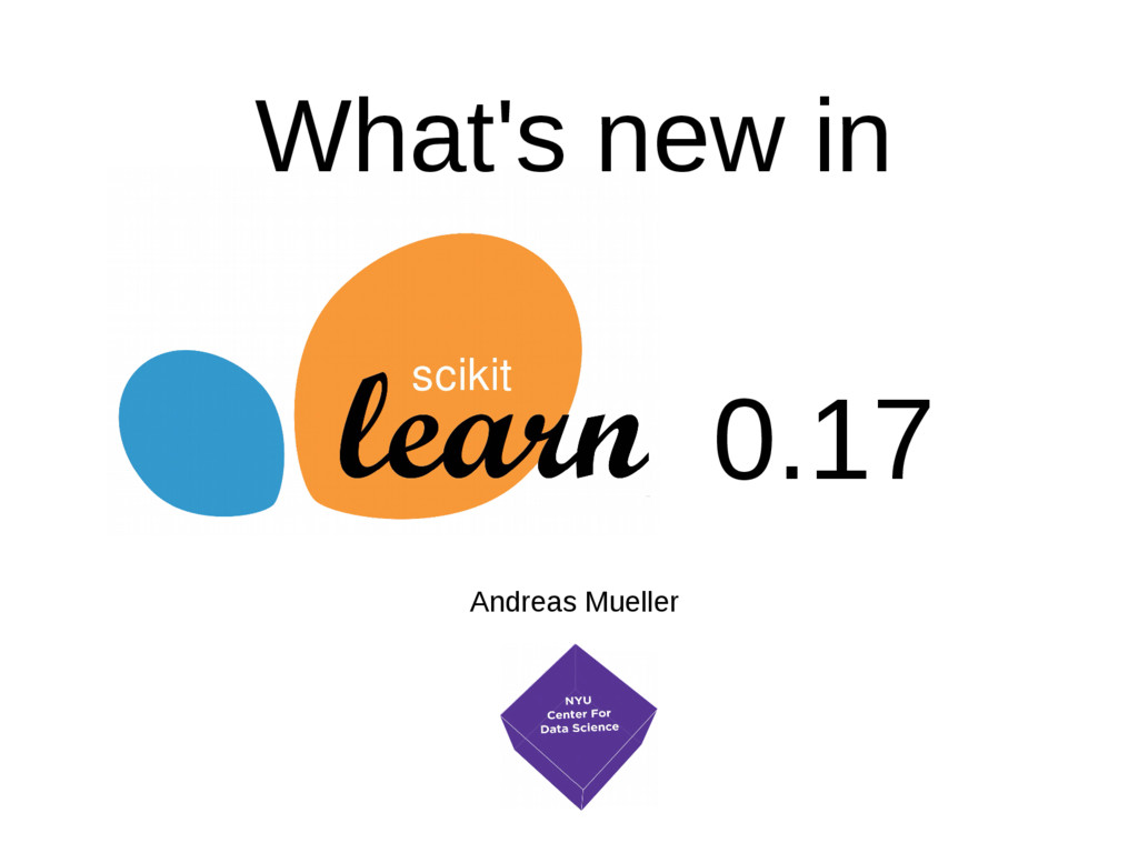 0.17 Andreas Mueller What's new in