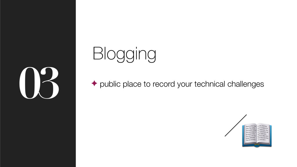 03 Blogging ✦ public place to record your techn...
