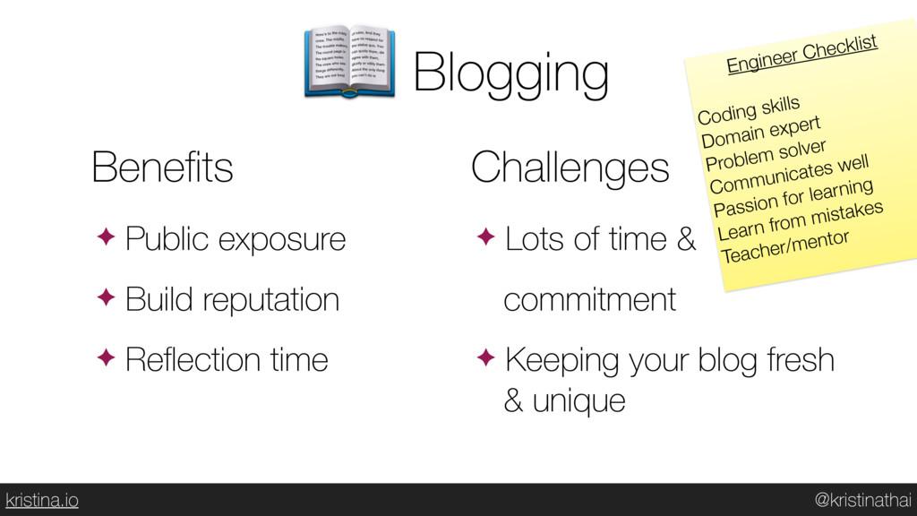 @kristinathai kristina.io Blogging Benefits ✦ Pu...