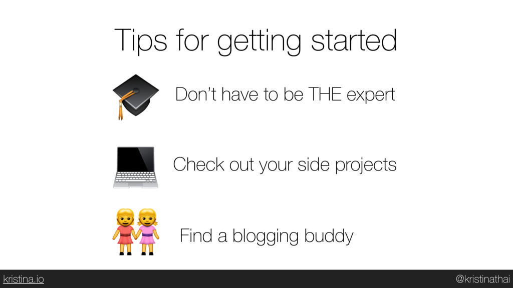 @kristinathai kristina.io Tips for getting star...