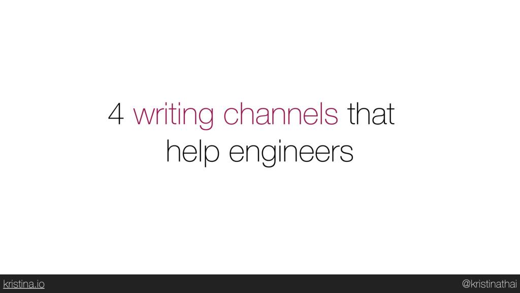 @kristinathai kristina.io 4 writing channels th...