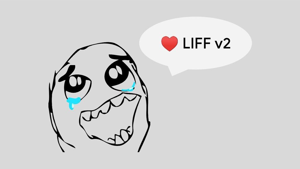 ♥ LIFF v2