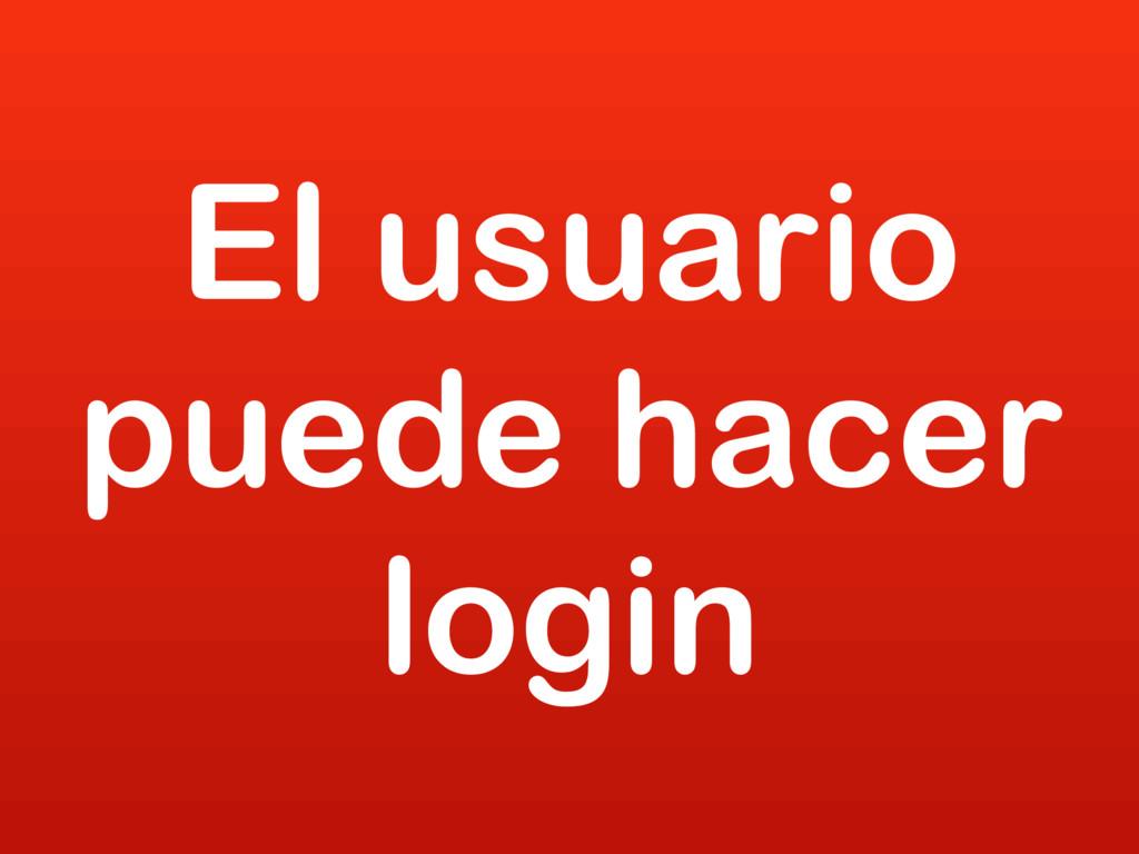 El usuario puede hacer login