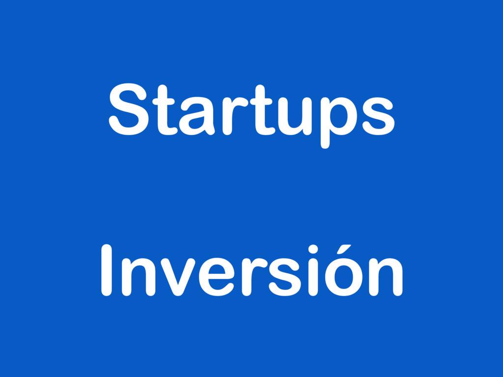 Startups Inversión