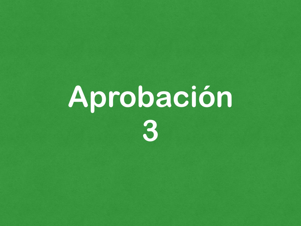 Aprobación 3