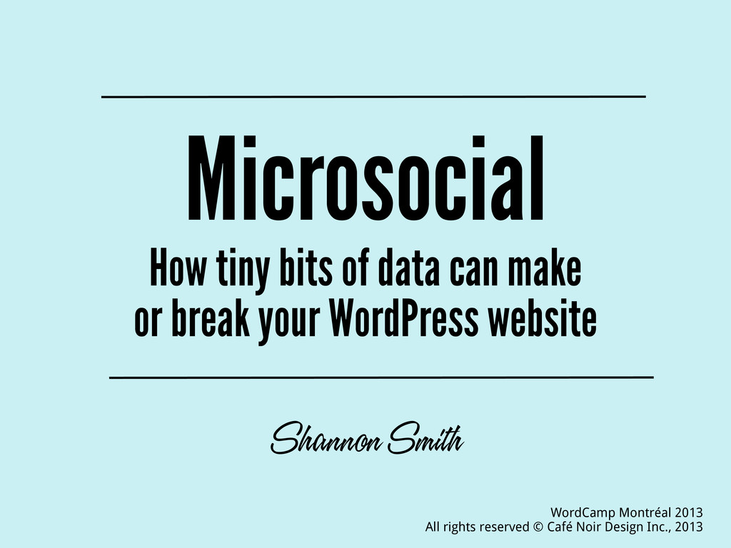 Microsocial How tiny bits of data can make or b...