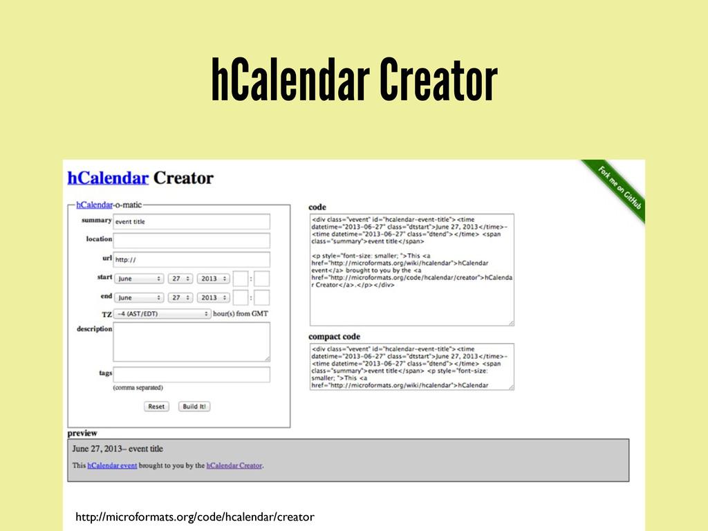 hCalendar Creator http://microformats.org/code/...
