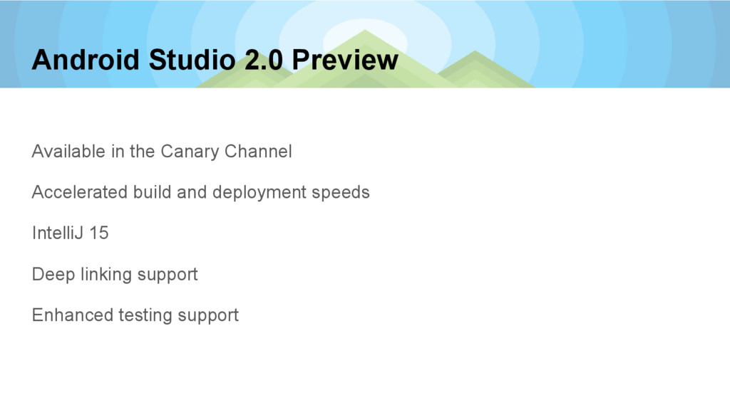 Android Studio 2.0 Preview Available in the Can...