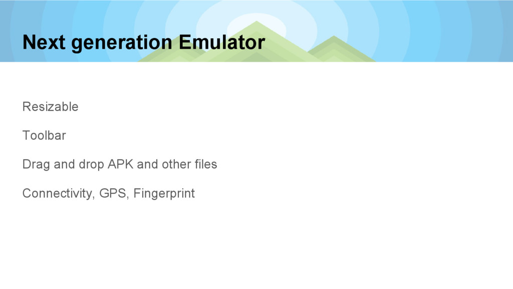 Next generation Emulator Resizable Toolbar Drag...