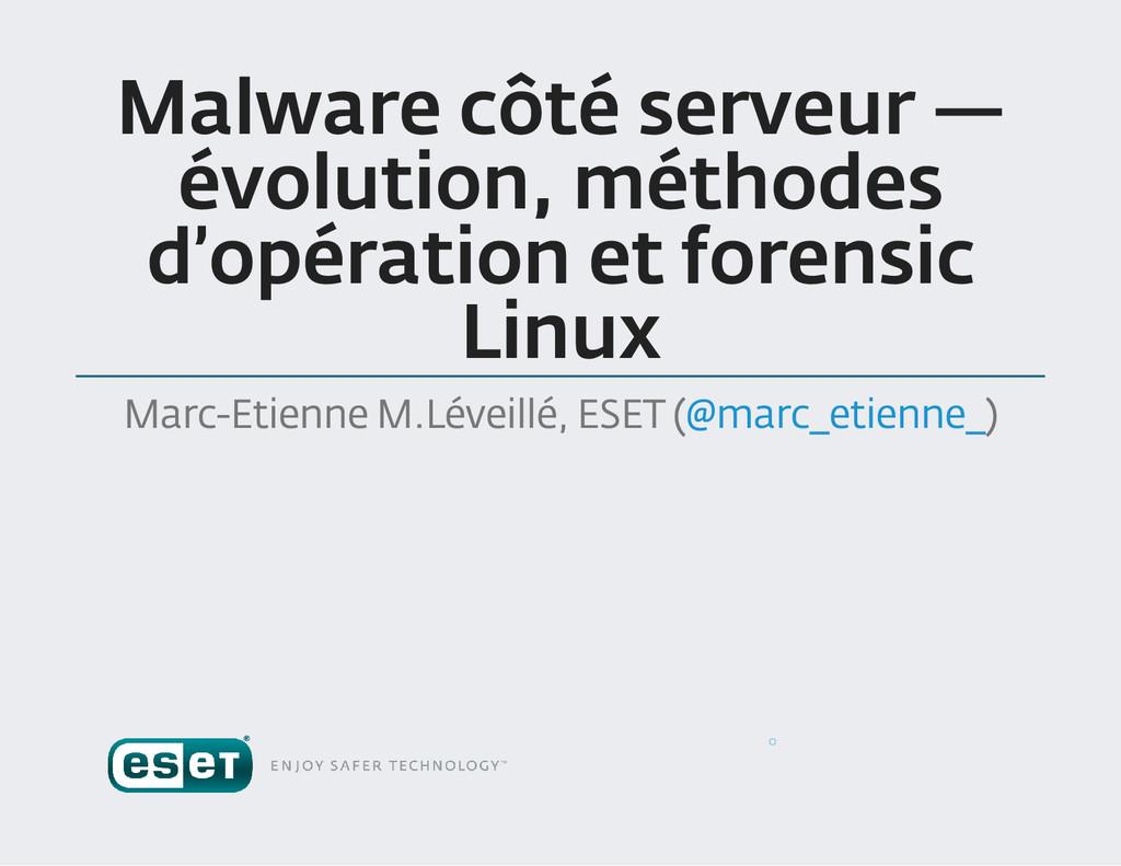 Malware côté serveur — évolution , méthodes d '...