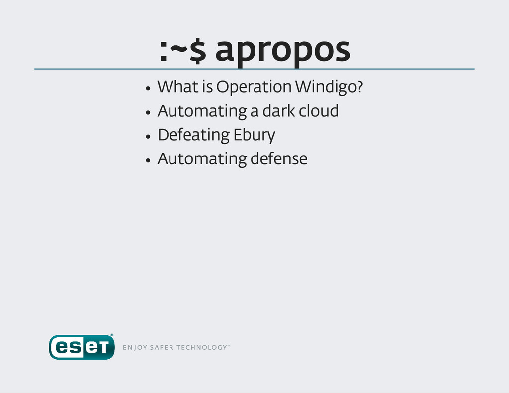 :~$ apropos What is Operation Windigo ? Automat...