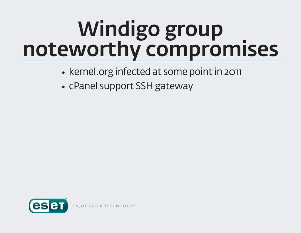 Windigo group noteworthy compromises kernel .or...