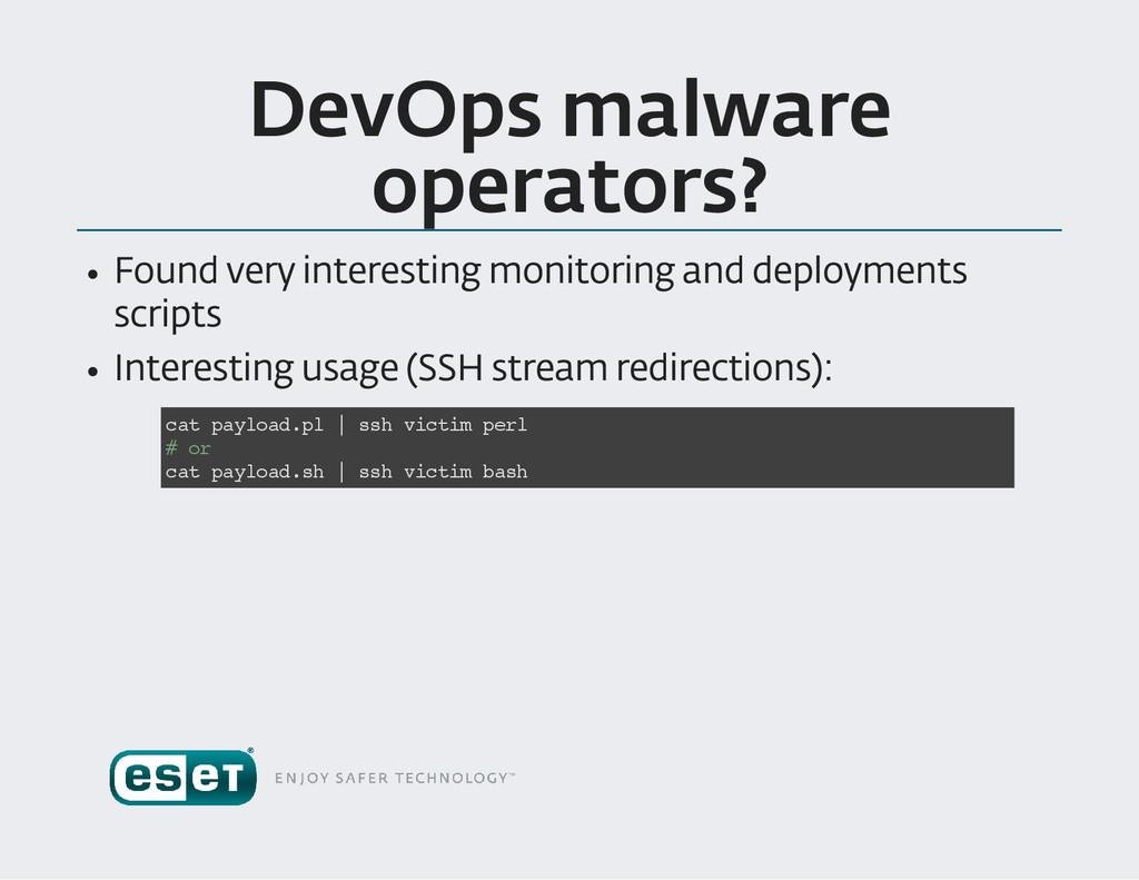 DevOps malware operators ? Found very interesti...