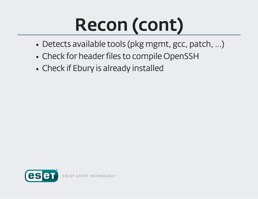 Recon (cont ) Detects available tools (pkg mgmt...