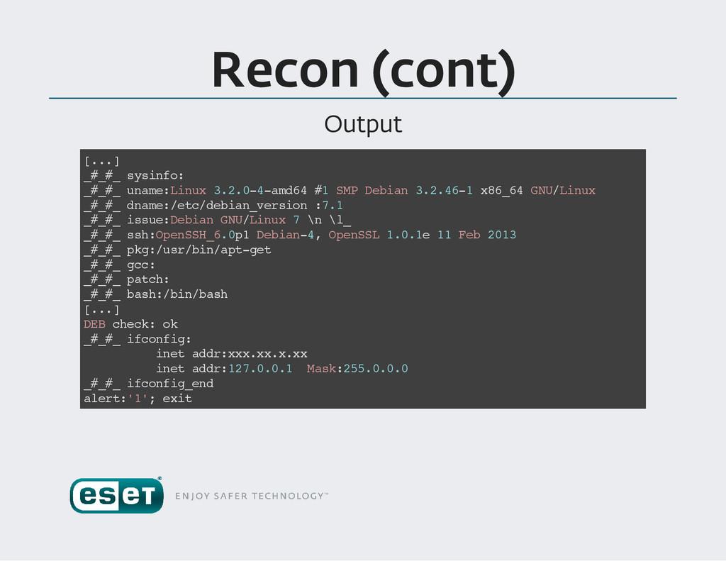 Recon (cont ) Output [ . . . ] _ # _ # _ s y s ...