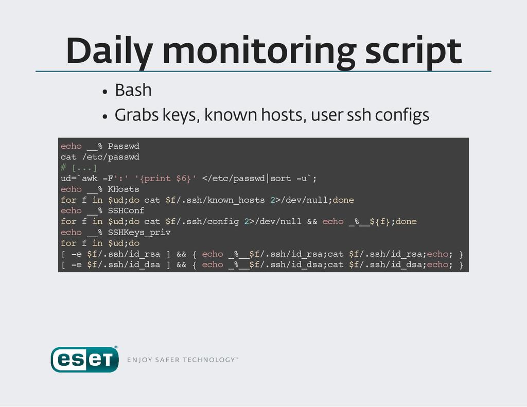 Daily monitoring script Bash Grabs keys , known...