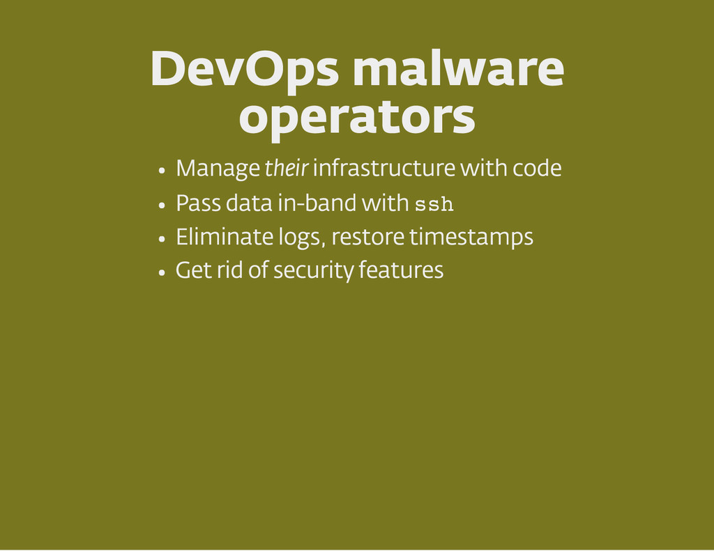 DevOps malware operators Manage their infrastru...