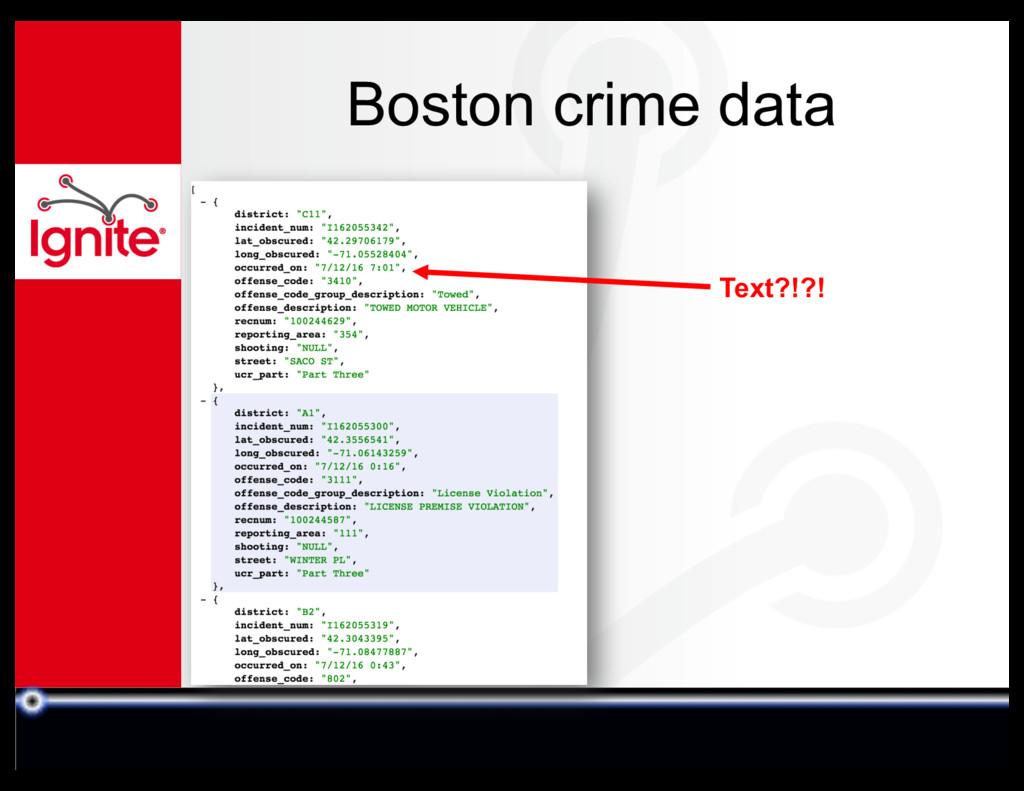 Boston crime data Text?!?!