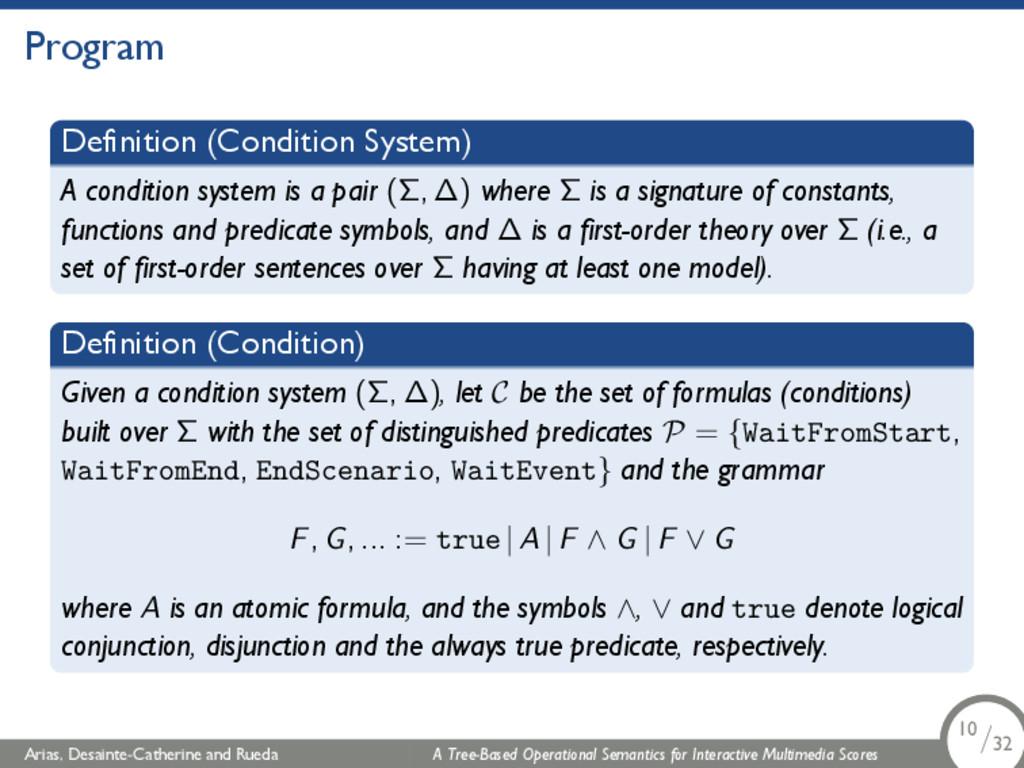 Program Definition (Condition System) A conditi...