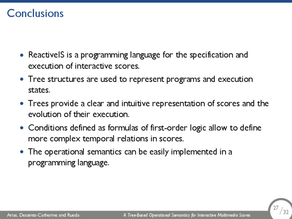 Conclusions • ReactiveIS is a programming langu...