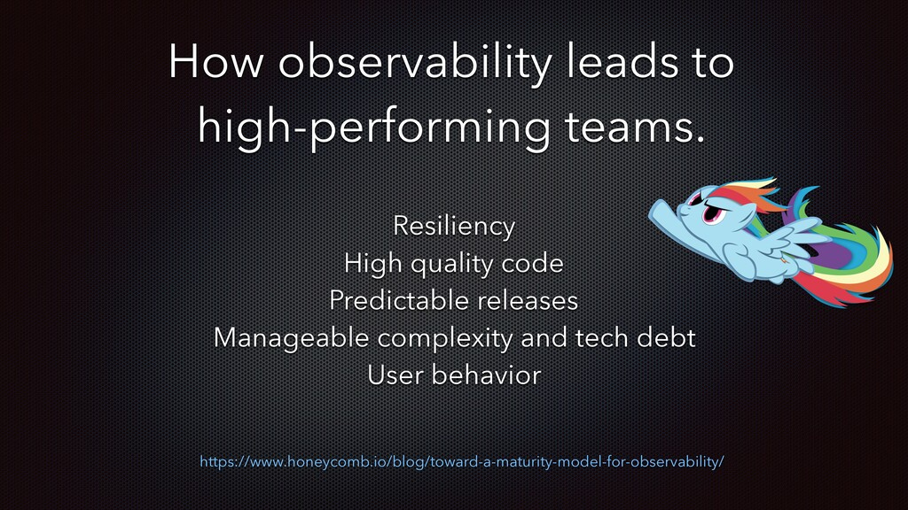 How observability leads to high-performing team...
